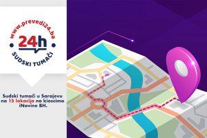 Zahtjev za prijevod sudskog tumača u Sarajevu dostupan na 15 lokacija